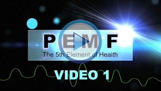 PEMF - The 5th Element of Health VIDEO (Part 1)