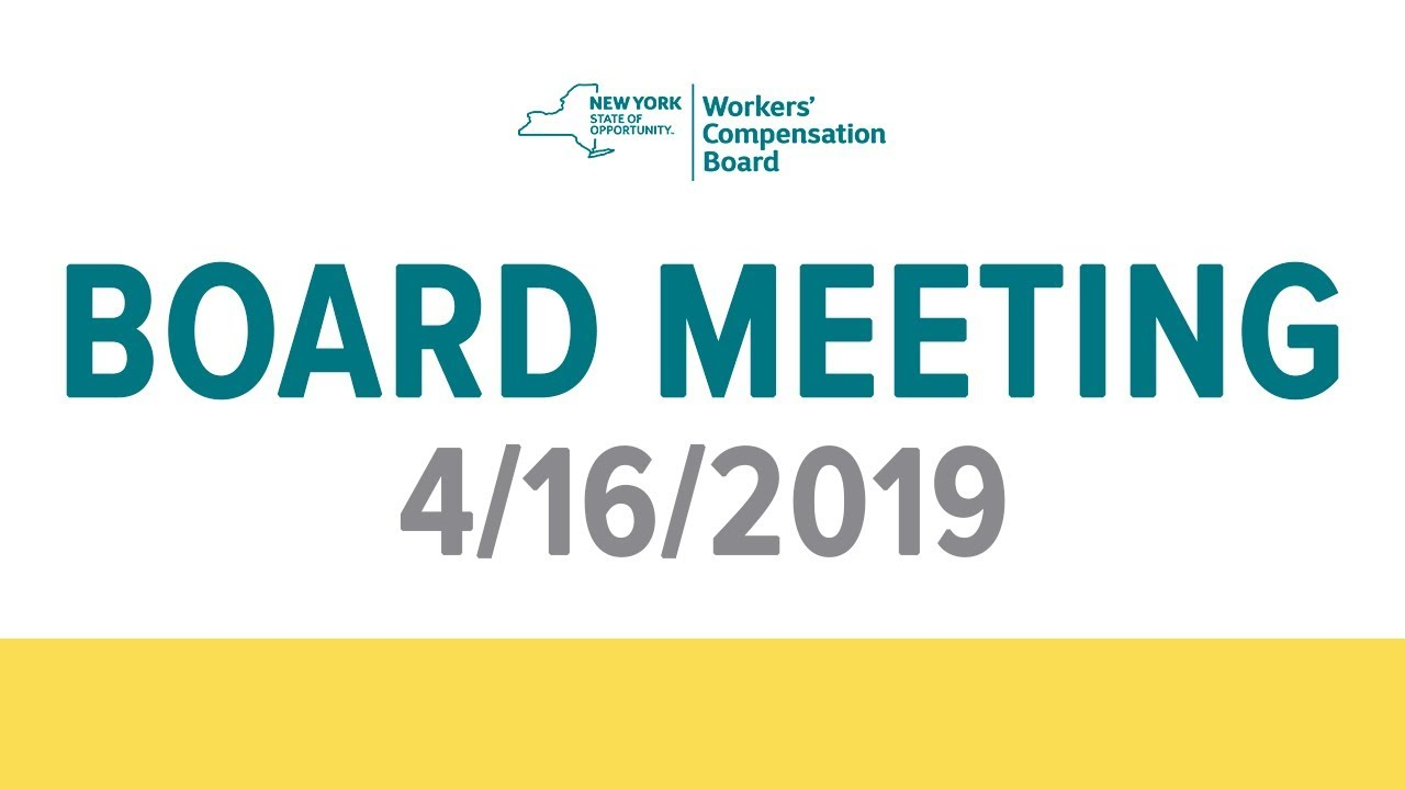 Workers' Compensation Board Meeting 4/16/2019
