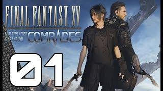 COMRADES! Multiplayer Expansion for Final Fantasy XV! Episode 01