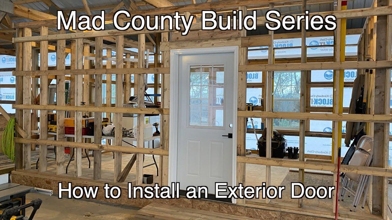 Installing An Exterior Door How To You
