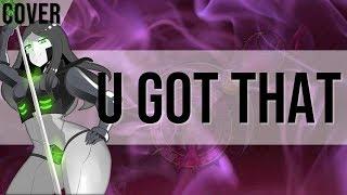 U Got That | 40k Idol Version (Metal Cover)