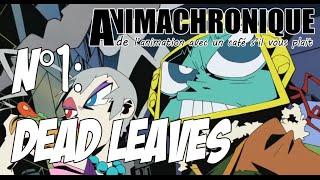 [ANMCHR] N°1: Dead Leaves