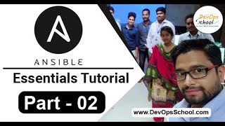 Ansible Essentials Tutorial ( Part - 02 ) - Ansible Essentials Tutorial for beginners - March 2019