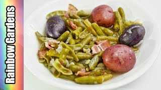 Greasy Beans and Taters,  Southern Style Green Beans!