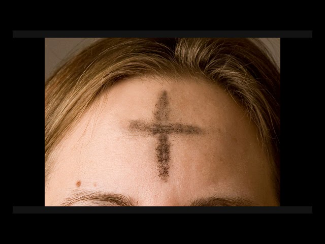 February 26th Ash Wednesday Sermon