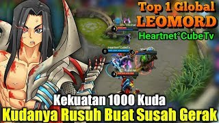 Pangeran Berkuda Sang Pembuat 0nar - Top 1 Global Leomord Heartnet°CubeTv