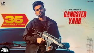 Gangster Yaar : NAV SANDHU (Official Video) YoungArmy | Latest Punjabi Song | New Punjabi Song