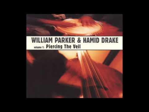 William Parker & Hamid Drake | Album: Piercing the Veil | Free-Jazz | USA | 2001