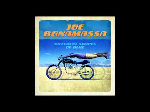 I Gave Up Everything For You, 'Cept The Blues - Joe Bonamassa - Diferent Shades Of Blue