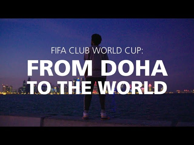 Inside the FIFA Club World Cup: From Doha to Tunis [2019]
