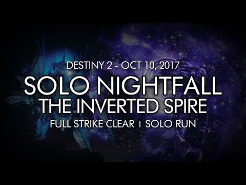 Destiny 2 - Solo Nightfall: The Inverted Spire Completion (Week Six)