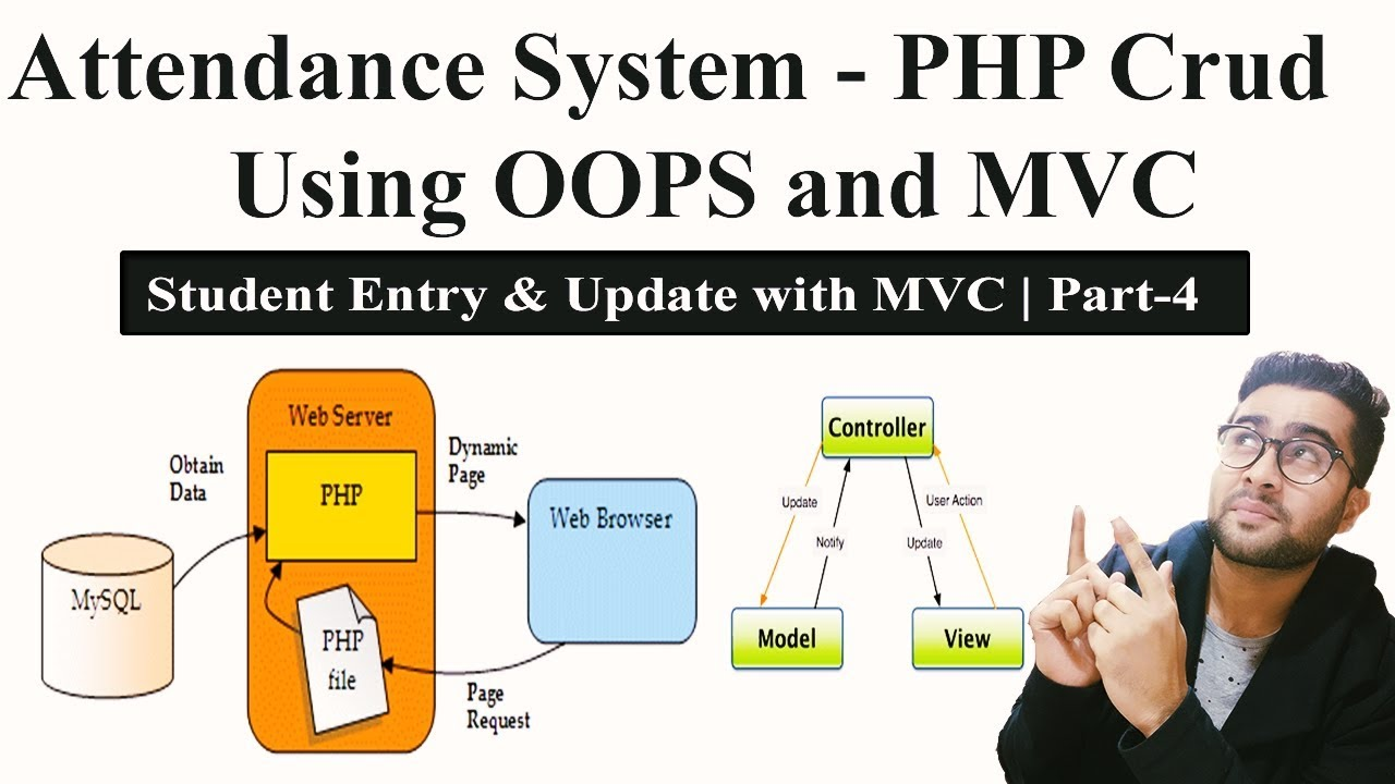 Attendance System - PHP Crud using OOPS and MVC | Student Entry & Update with MVC | Part-4 🔥🔥