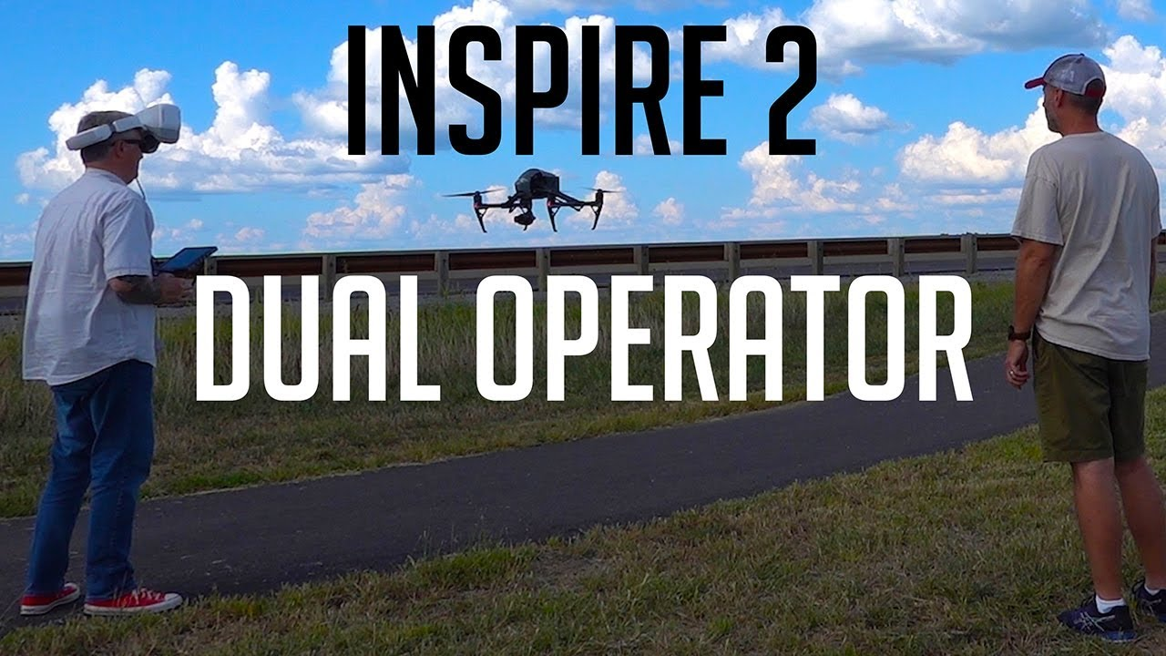 Inspire 2 (Dual Operator Mode) - KEN HERON