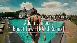 Скачать Adam Lambert Ghost Town RAFO Remix MUSIC VIDEO 2019 Summer