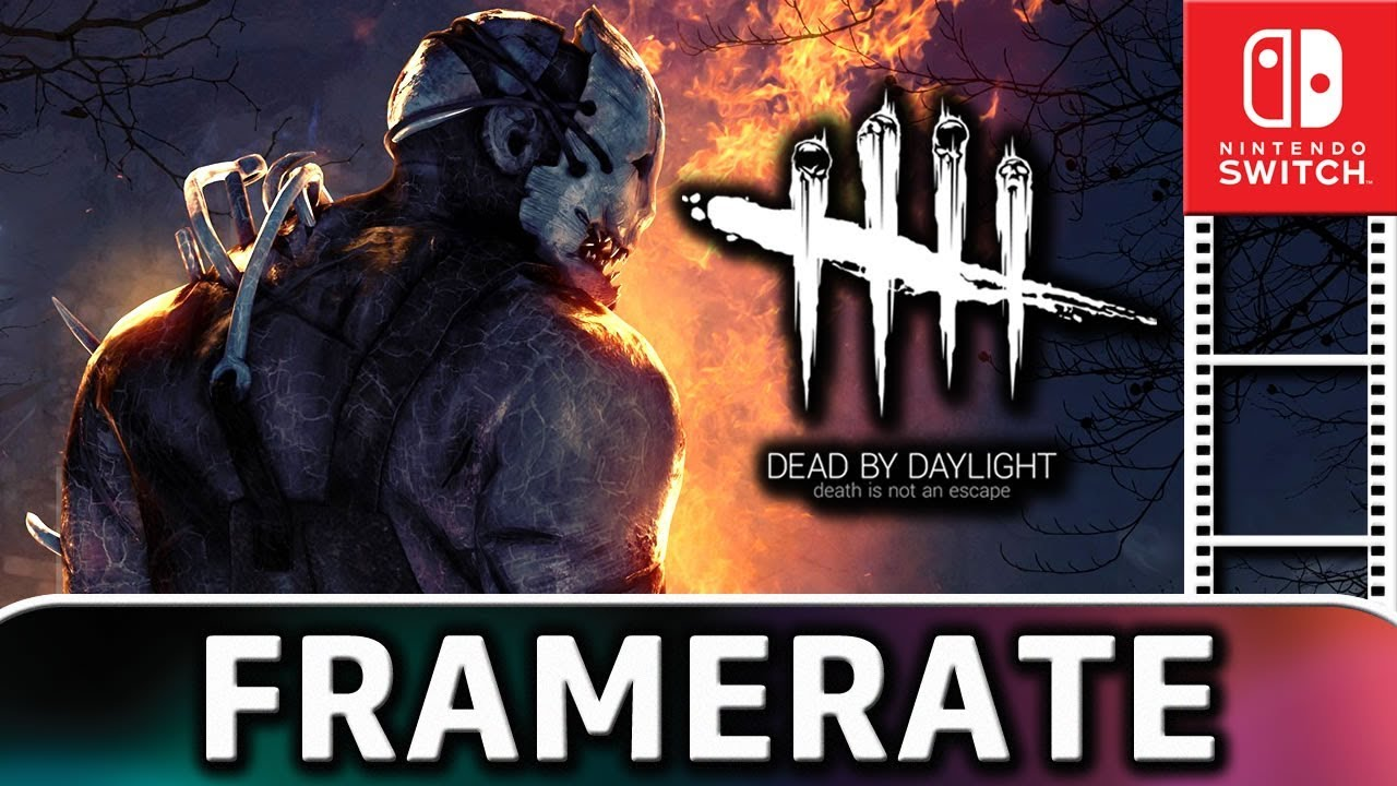 Dead by Daylight | Frame Rate TEST on Nintendo Switch