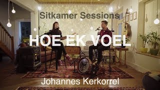 hoe ek voel johannes kerkorrel bottomless coffee band sitkamer sessions
