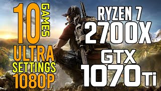 Part 1! 10 GAMES R7 2700x + 1070ti 1080P ULTRA SETTINGS FPS BENCHMARK TEST 2018!