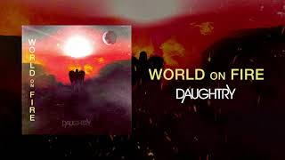 Daughtry - World On Fire (Official)
