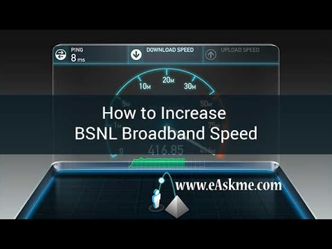 How to Increase BSNL Broadband Speed in 2019|eAskme | How to
