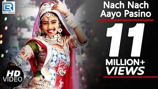 Nach Nach Aayo Pasino FEMALE Version | DJ Hit Marwadi Song | Video Song | Rajasthani DJ Songs 2016