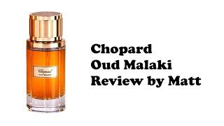 Chopard Oud Malaki Review
