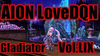 Aion LoveDQN vol. LIX Hall of Tenacity Gladiator 5.6 fun pvp