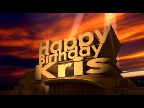 Happy Birthday Kris Youtube