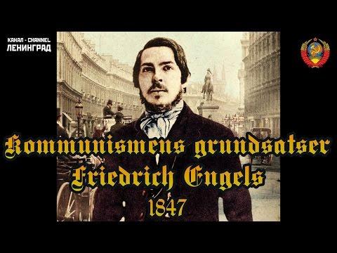 Friedrich Engels. Kommunismens grundsatser. 1847. Ljudbok. Svenska.