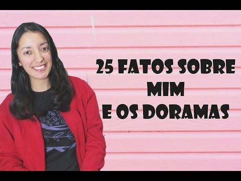 #25 Fatos sobre mim e os Doramas - Vlog #5
