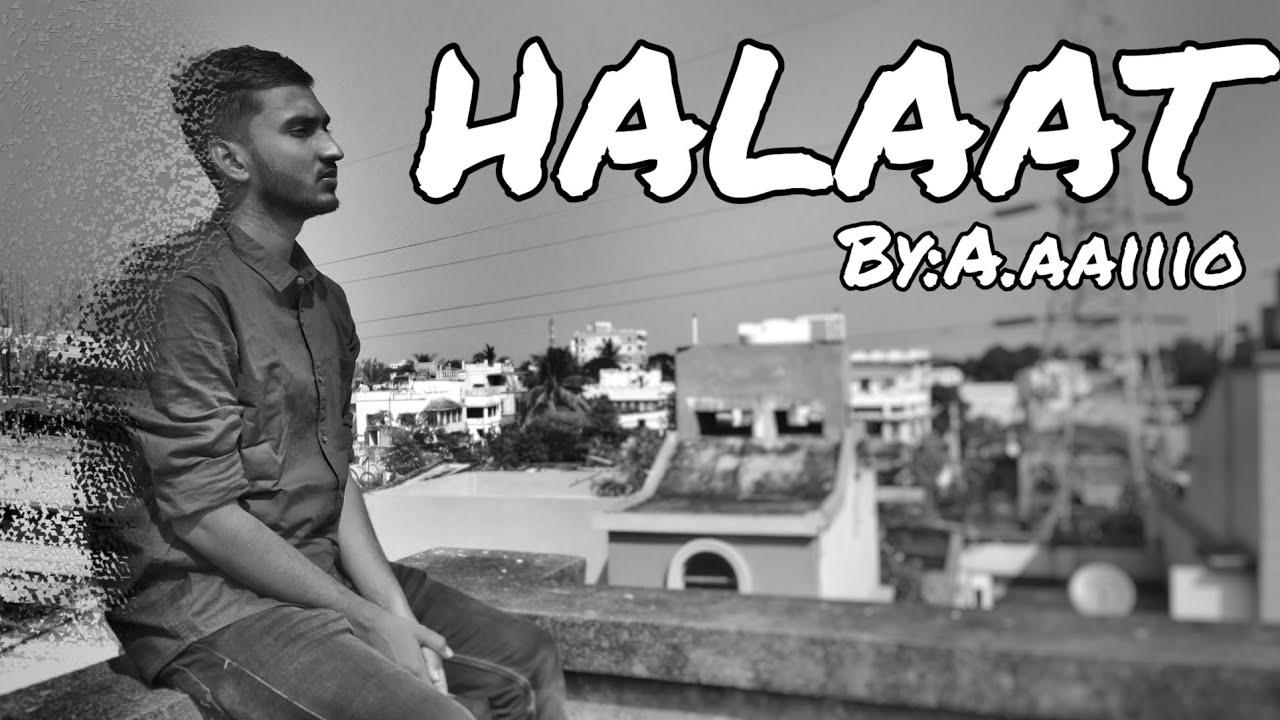 Download HALAAT || POETRY || Abhishek Kumar Singh || A.aaiiio
