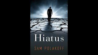 Hiatus by Sam Polakoff