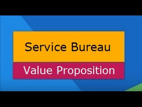 Service Bureau Value Proposition