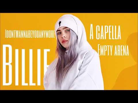 Billie Eilish - Idontwannabeyouanymore (Acapella) (Empty Arena) *WEAR HEADPHONES*
