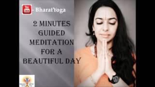 2 minute guided meditation for a great day | 2 मिनट में भगाये depression Fear negativity