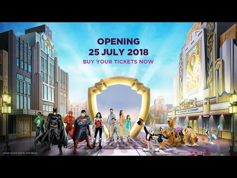 Warner Bros World Abu Dhabi Opening Day 25th July 2018 Announcement & Operating Update April 2018