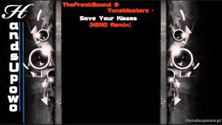 TheFreakSound & Tuneblasterz - Save Your Kisses (NENO Remix)