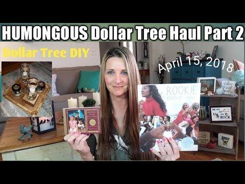 HUMONGOUS Dollar Tree Haul Part 2❤ PLUS Dollar Tree DIY/Giveaway/ April 15, 2018
