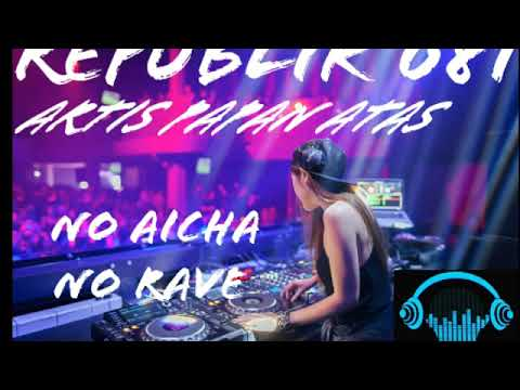 Republik 081 by dj aicha