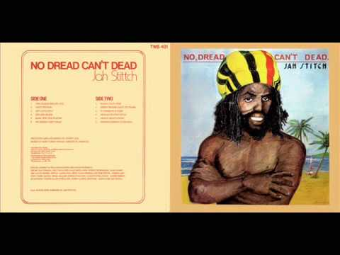 Jah Stitch No Dread Can't Dead 10 Reggae Muffin Style