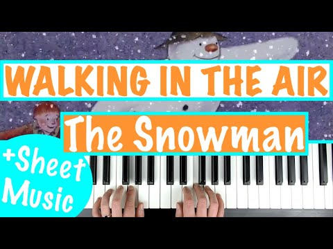 How to play 'WALKING IN THE AIR' - The Snowman | Piano Tutorial Lesson