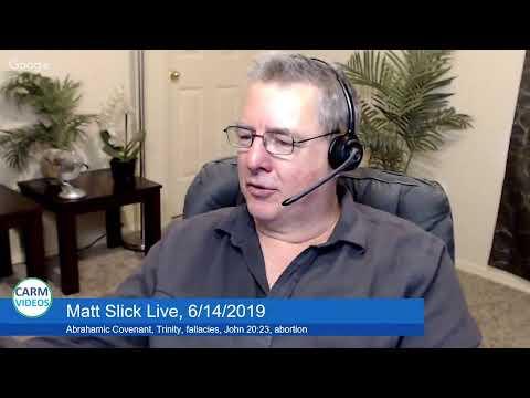 Matt Slick Live, 6/14/2019