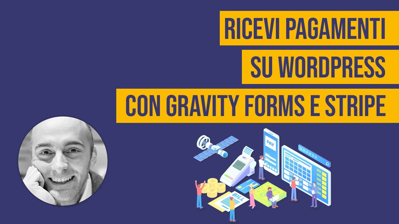 Come ricevere pagamenti su WordPress con Gravity Forms e Stripe