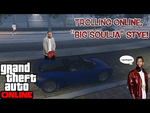 """TROLLING ONLINE, """" SOULJA BOY"""" STYLE!! ( GTA ONLINE GAMEPLAY) BY @ITSREAL85"""