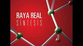 Raya real - El perdon