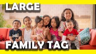 large family tag 20 questions into big family living   big fam 9