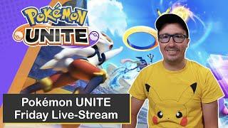 Friday Streaming of Pokémon UNITE on Nintendo Switch