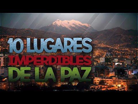 10 Lugares Que Tienes Que Visitar en la Ciudad de La Paz (Bolivia)