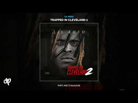 Lil Keed -  Big Eye [Trapped In Cleveland 2]
