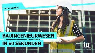 Das duale Studium Bauingenieurwesen in 60 Sekunden | IUBH Duales Studium