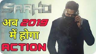 Prabhas Action Thriller Movie Saaho Release in 2019